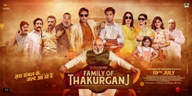 Jimmy Shergill, Mahi Gill starrer 'Family of Thakurganj' will be released on July 19th produced by Ajay Kumar Singh