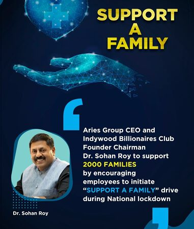Aries Group CEO  Dr  Sohan Roy Encourages Employees To Initiate Support A Family Drive During National Lockdown